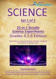 Science 25-IN-1 BUNDLE (Set 1 of 2) - Grades 4,5,6
