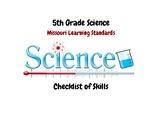 Science: 5th Grade Missouri Learning Standards Checklist o