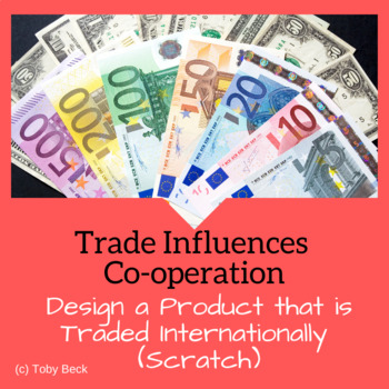 STEM Project Based Learning: Trade Influences Cooperation-Socials 6-Coding