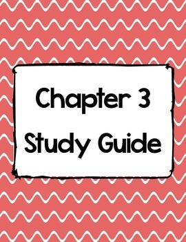 Science A Closer Look Ch. 3 Study Guide & Test