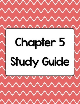 Science A Closer Look Ch. 5 Study Guide & Test