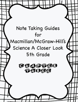 Science A Closer Look Note Taking Guide Ch. 3