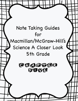 Science A Closer Look Note Taking Guide Ch. 5