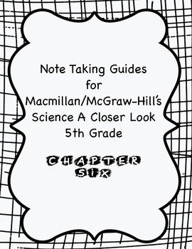 Science A Closer Look Note Taking Guide Ch. 6