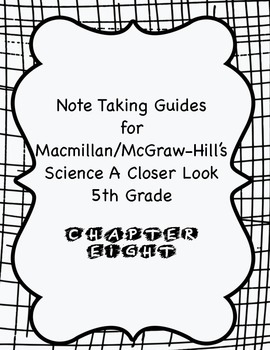 Science A Closer Look Note Taking Guide Ch. 8