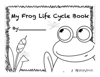 Science A to Z, Frog Life Cycle Student Response Book