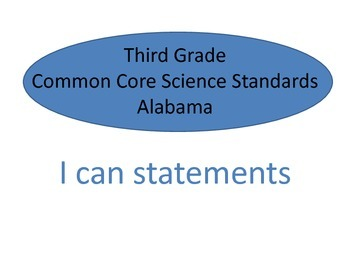 Science AL Third Grade Common Core Standards - I can statements