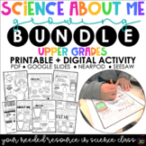 Science About Me | UPPER GRADES | Growing Bundle | Distanc