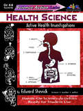 Science Action Labs Health Science: Active Health Investigations