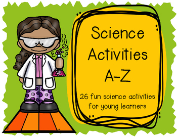 Science Activities A-Z
