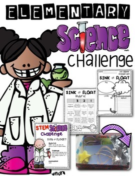 Science Activities: Float or Sink STEM Challenge with Rubric