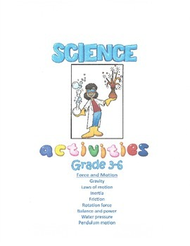 Science Activities - Force and Motion (Grades 3-6)