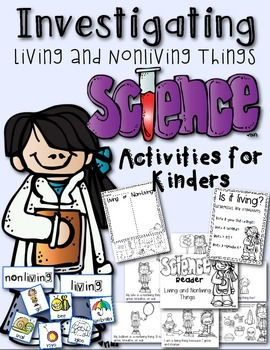 Science Activities for Kindergarten: Living and Nonliving Things Investigation