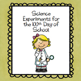 Science Experiments for the 100th Day of School