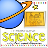 Science Adapted Work Binder - Grades K to 3