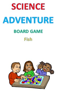 Science Adventure Board Game: Fish