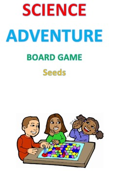 Science Adventure Board Game: Seeds