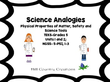Physical Science, Safety, Tools (TEKS and NGSS)- Science Analogies