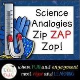 Science Analogies ZIP, ZAP, ZOP!