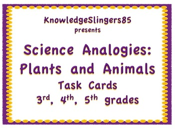 Science: Analogies for Plants and Animals Task Cards