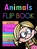 Science ~ Classifying Animal Types Flipbook and Posters