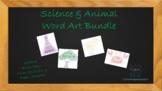 Science & Animal Word Art Bundle