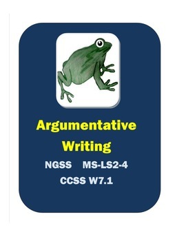 Science Argumentative Writing NGSS and CCSS