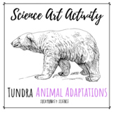 Science Art Activity: Structure and Function {Tundra Animal Adaptations}