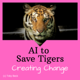 STEM Challenge: Artificial Intelligence to Save Tigers