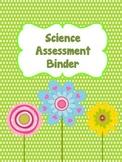 Science Assessment Data Binder