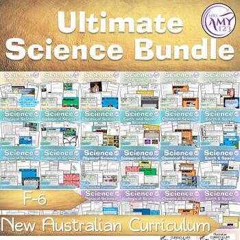 Science Australian Curriculum Ultimate Bundle