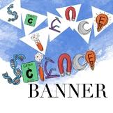 Science Banner By Taracotta Sunrise