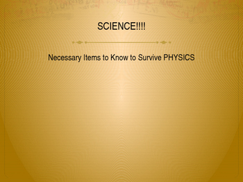 Science Basics: Necessary Items to Survive Physics