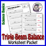 Science Basics Reading a Triple Beam Balance Worksheet Packet