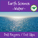 5th - 6th Grade Science Bell Ringers / Exit Slips - Water!