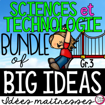 Science Big Ideas 3 - FRENCH • BUNDLE