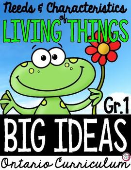 Science Big Ideas GRADE 1 - LIVING THINGS