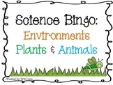 Science Bingo: Environments (Plants and Animals)