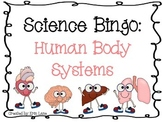 Science Bingo: Human Body Systems