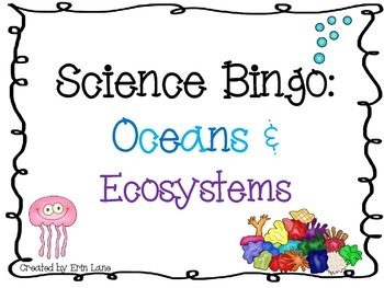 Science Bingo: Oceans and Ecosystems
