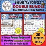 Science Borders DOUBLE BUNDLE: Chemistry Borders (Page and Landscape)