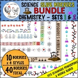 Science Borders Slide (LANDSCAPE) BUNDLE: Chemistry Sets 1 & 2
