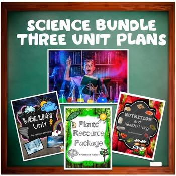 Science Bundle: Three Unit Plans