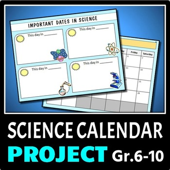 Science Calendar Making Project (also good for Chemistry,