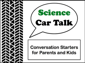 Science Car Talk Conversation Starters for Parents and Kids