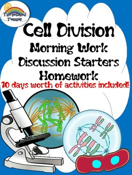 Science Cell Division Morning Work/ Homework/ Prompts/ Discussion Activities