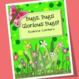 Bugs and Insects Science Centers
