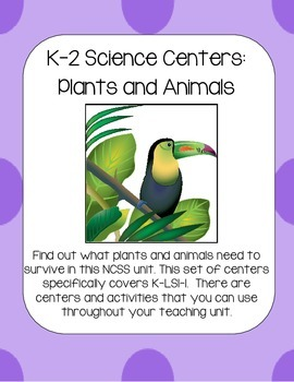 NGSS Science Centers: Plants and Animals