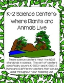 NGSS Science Centers: Where Plants and Animals Live