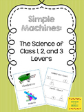 Simple Machines: Class 1, 2, and 3 Levers